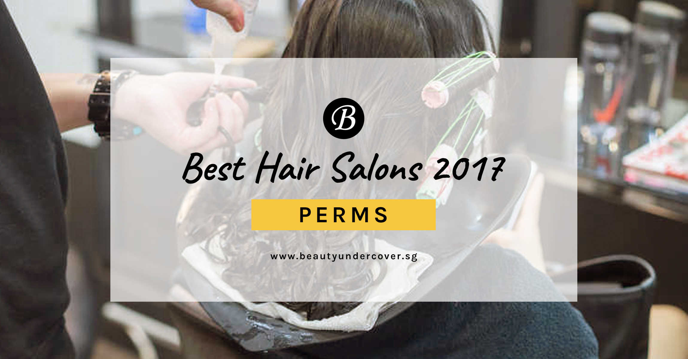Best Hair Salons for Perm